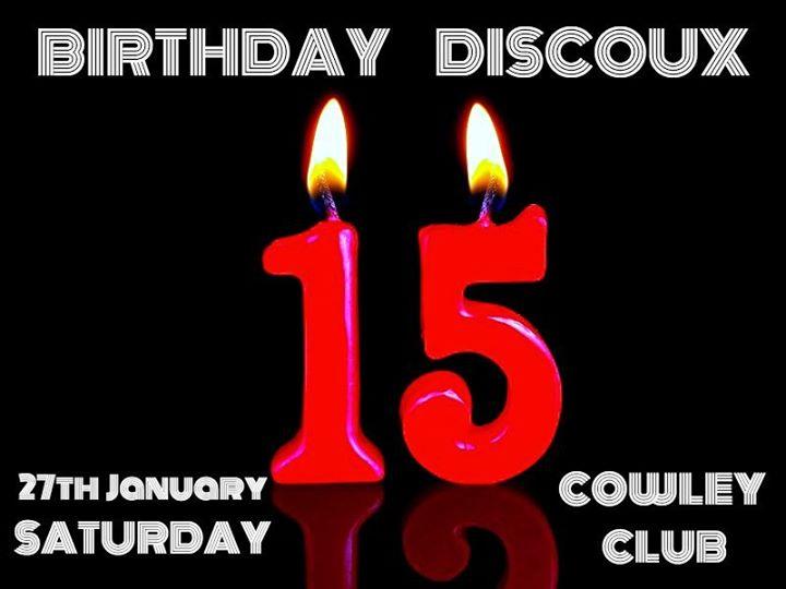 Cowley Birthday Discoux