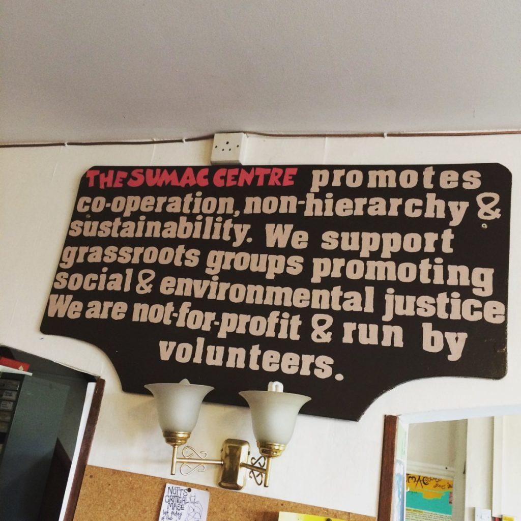 Sign describing the ethos of the Sumac Centre